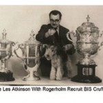 The Late Les Atkinson with  Rogerholm Recruit - BIS Crufts - 1963